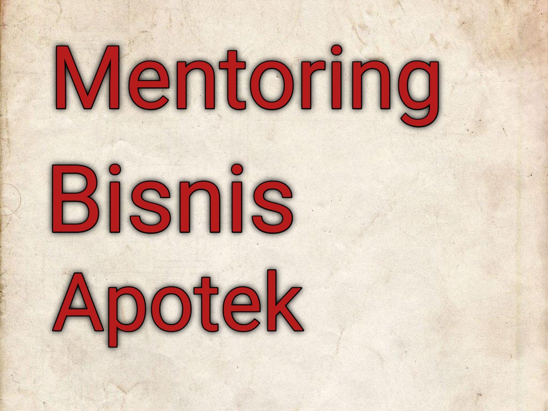 Mentoring Bisnis Apotek